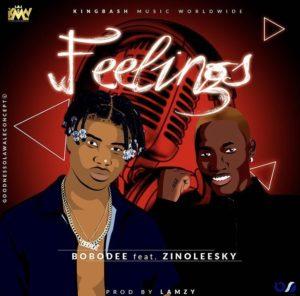 Bobodee ft Zinoleesky - Feelings