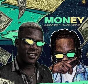 JuniorBoy ft NairaMarley - Money