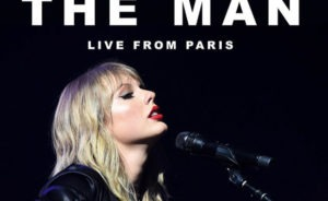 Taylor Swift The Man (Live From Paris) (Lover)