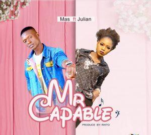 Mas ft Julian - Mr Capable
