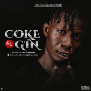 InternationalBoi Telli – Coke & Gin
