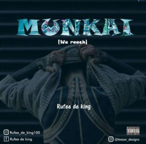 Rufee De King – Mun Kai