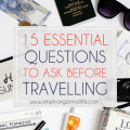 15-Essential-Questions-To-Ask-Before-Travelling-Simply-Organize-Life-Main