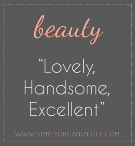 One-Word-Sunday-Beauty-Simply-Organize-Life-Meaning