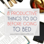 8-Productive-Things-To-Do-Before-Going-To-Bed-Simply-Organize-Life-Main