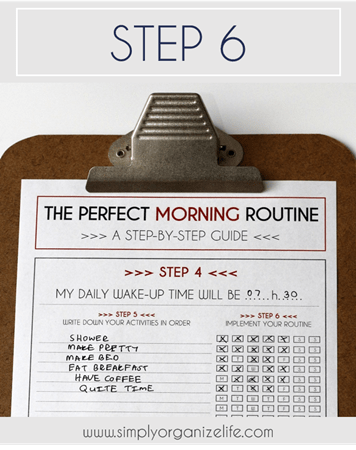 STEP-6-How-To-Create-The-Perfect-Morning-Routine