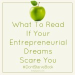 What To Read If Your Entrepreneurial Dreams Scare You