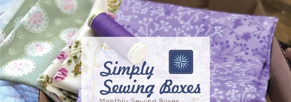 Simply Sewing Boxes Monthly Subscription Fabric Club