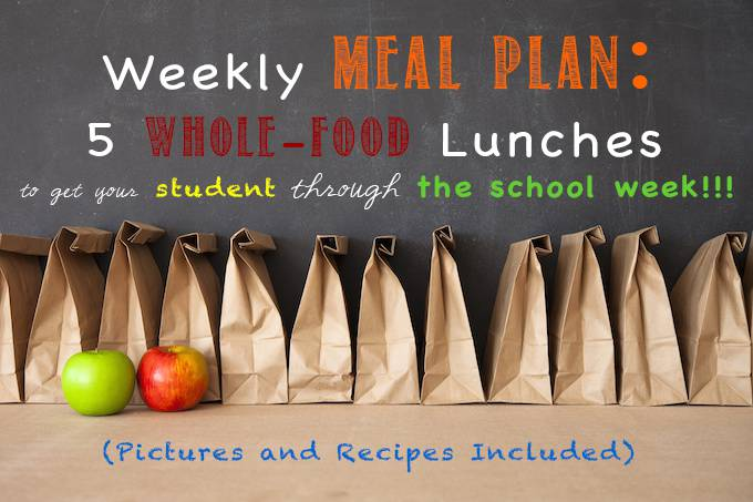 Weekly Meal Plan: School Lunch Edition