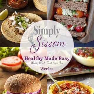 Weekly Meal Plan: Healthy Made Easy (# 1)
