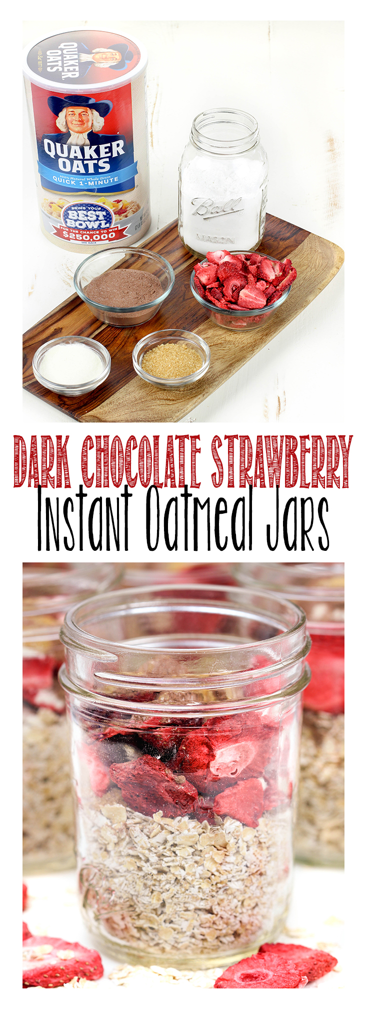 Store bought oatmeal packets are full of sugar and additive. Make these Dark Chocolate Strawberry Instant Oatmeal Jars instead!