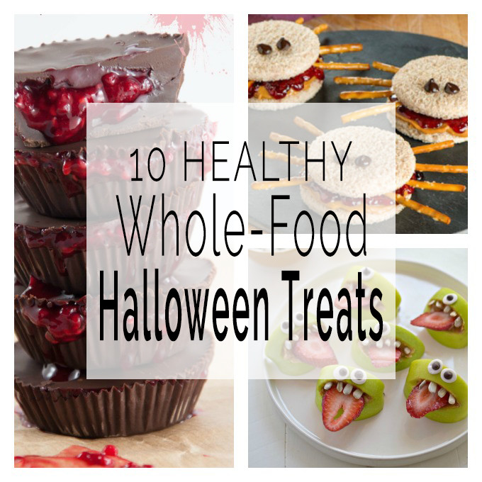10 Healthy Whole FoodHalloween Treats