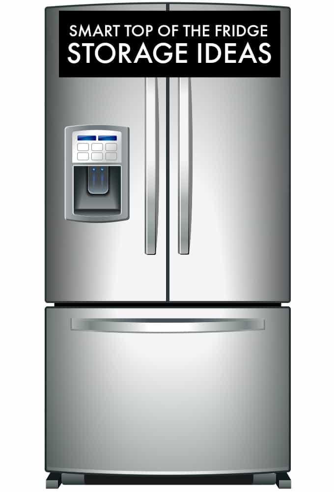 smart top of the fridge storage ideas