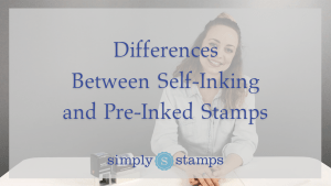 Pre-inked and Self-inking stamps