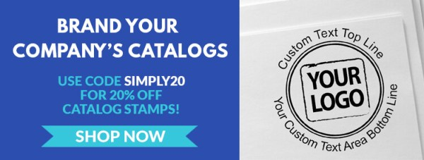 Brand Your Company's Catalogs, Get 20% Off Catalog Stamps with Code SIMPLY20