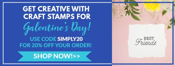 get creative with craft stamps for Galentine's Day, use code simply20 for 20% off your order