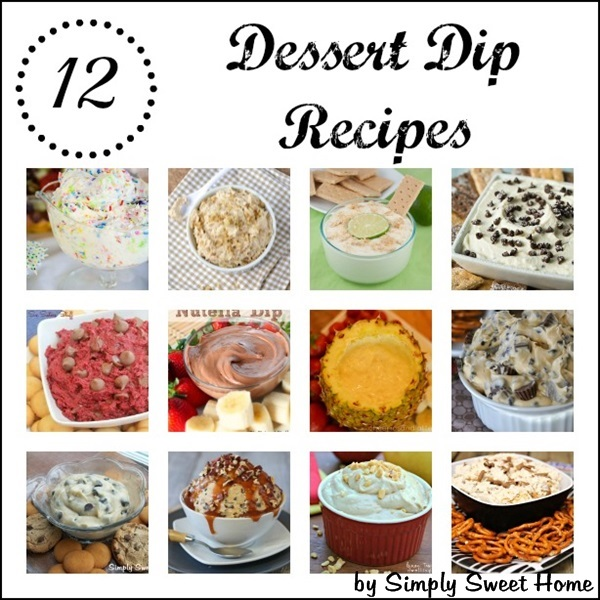 12 Dessert Dip Recipes
