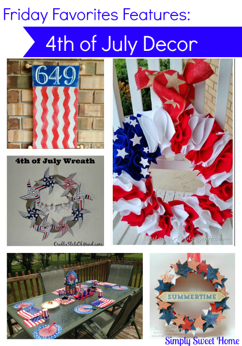 Friday Favorites 4th of July Decor
