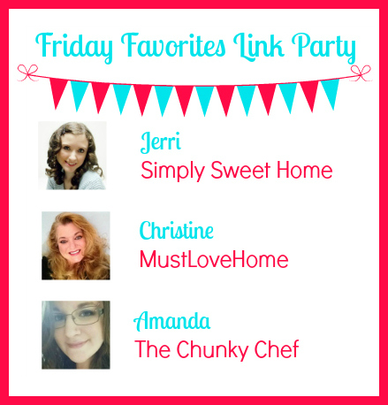 Friday Favorites Link Party