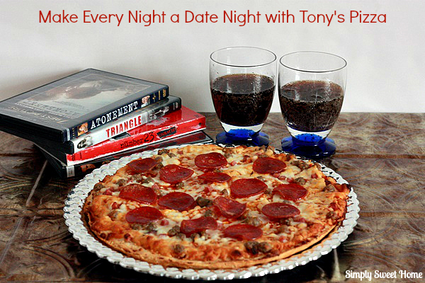 Date Night with Tonys Pizza
