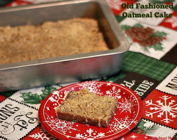 Old Fashioned Oatmeal Cake