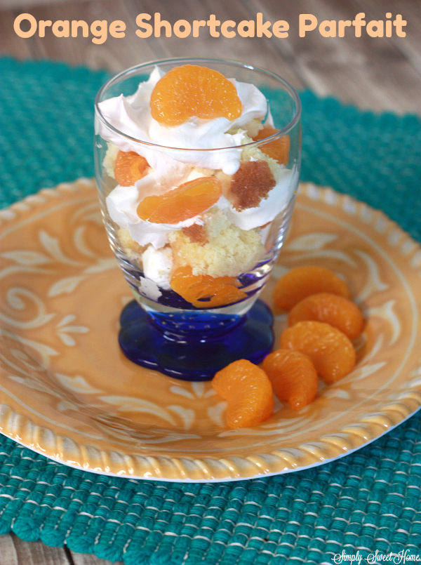 Orange Shortcake Parfait