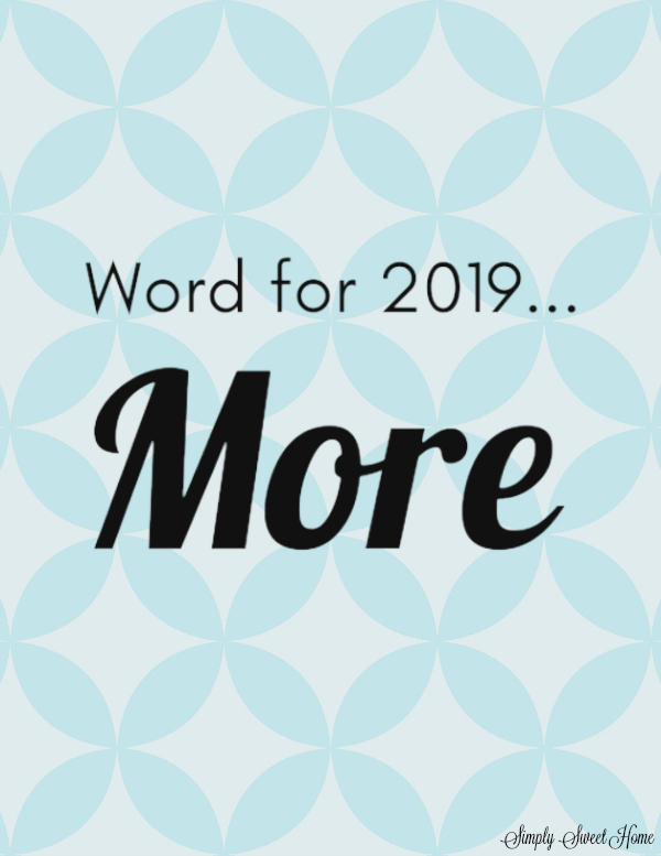 Word for 2019: MORE