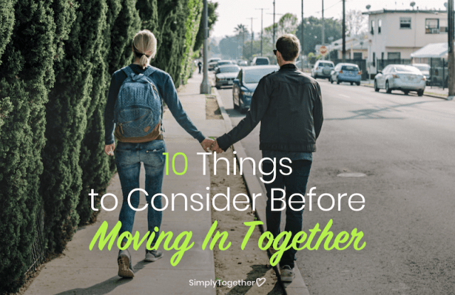 10 Things to Consider Before Moving In Together