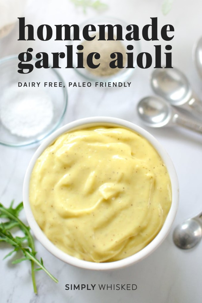 The Easiest 2 Minute Homemade Aioli - Simply Whisked