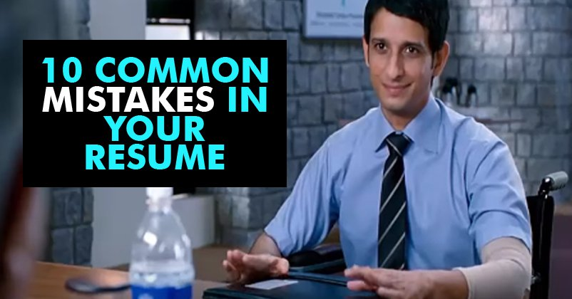 10 Common Errors You Make In Your Resume