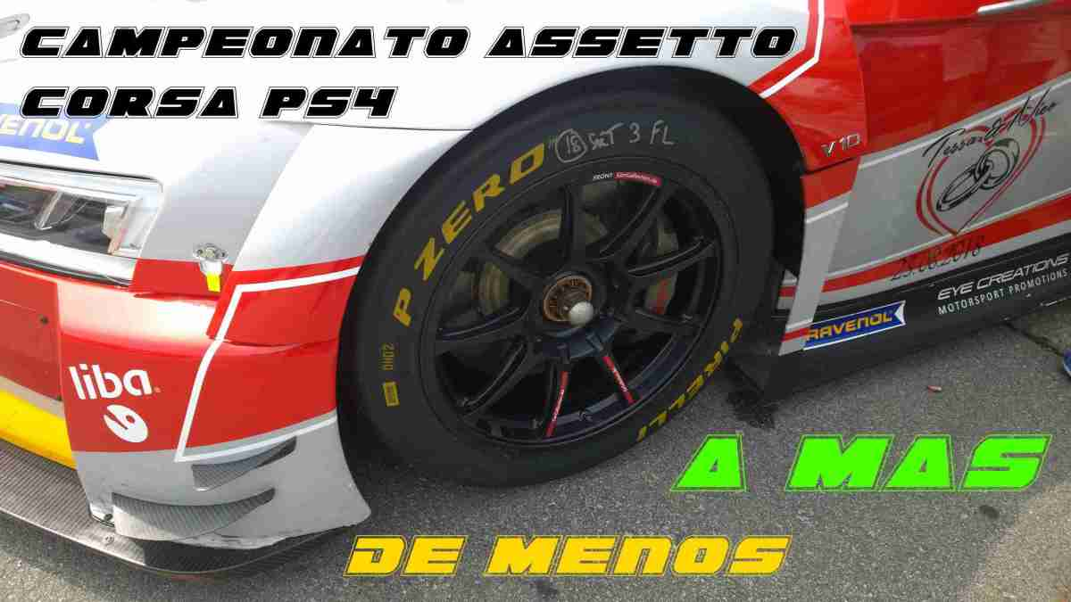 Campeonato Assetto Corsa PS4 de menos a mas