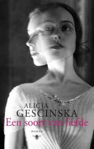 Een soort van liefde Alicja Gescinska