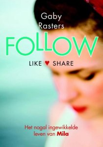 Boekrecensie / Follow – Gaby Rasters
