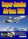 SuperJumbo Airbus 380 FSX