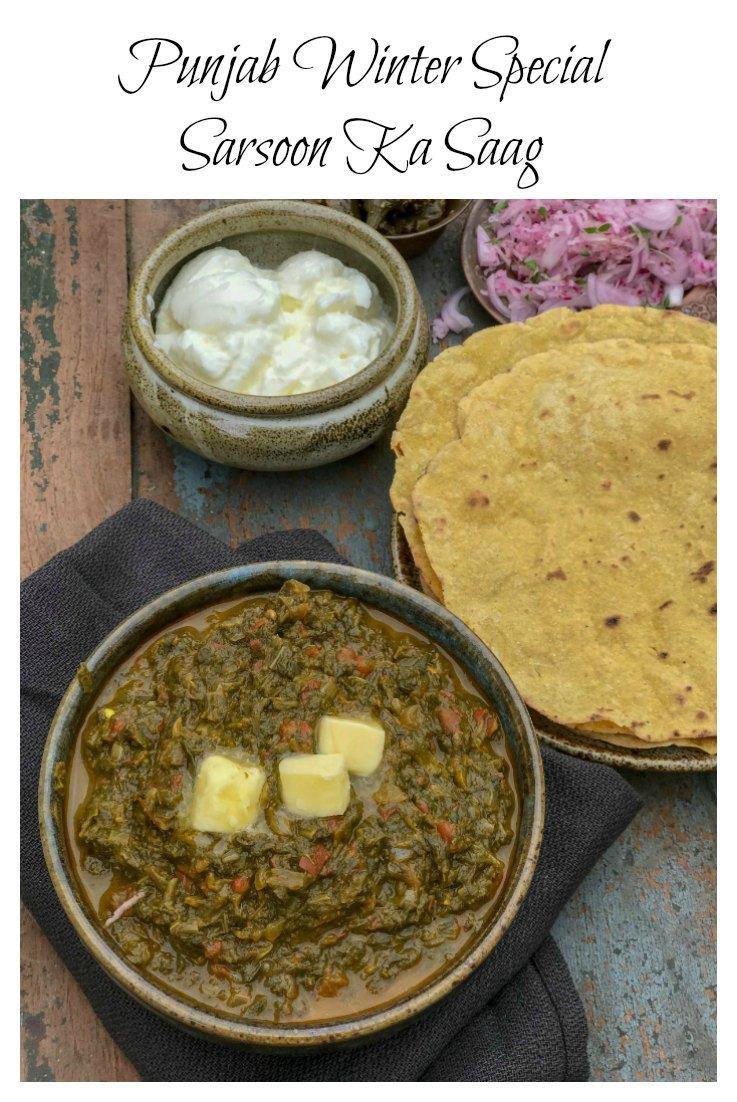 Sarsoon ka Saag (mustard leaves) is a quintessential Punjabi dish, usually paired up with themakki di roti (corn flatbread), eaten during winter evenings when it is cold! Ah, the joys of makki di roti and sarsoon ka saag!