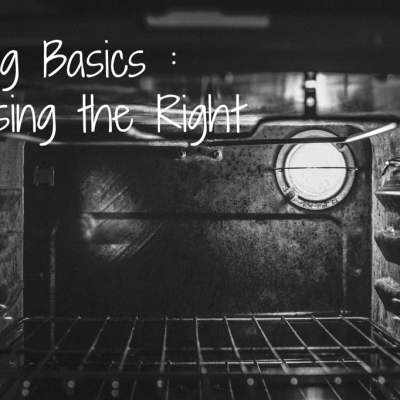 Baking Basics Part 1 – The Right Oven