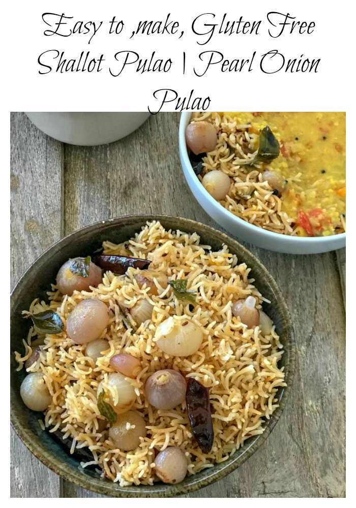 Shallot or Pearl Onion Pulao is an easy yet delicious rice dish which is a perfect accompaniment to any curry or a buffet. It is a recipe for keepers!
