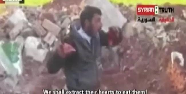 Video fuerte: Rebelde arranca y come el corazón a soldado sirio