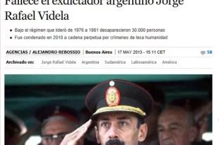 Cómo vió el mundo la muerte de Jorge Rafael Videla