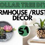 Diy Dollar Tree Farmhouse Decor Ideas Sincerely Miss J