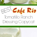 The Best Tomatillo Ranch Dressing Cafe Rio Copycat Sincerely Jean