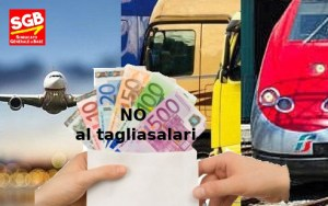 Read more about the article Trasporti: No al taglio di salari e diritti