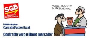 Read more about the article Funzioni Locali: CONTRATTO VERO O LIBERO MERCATO?