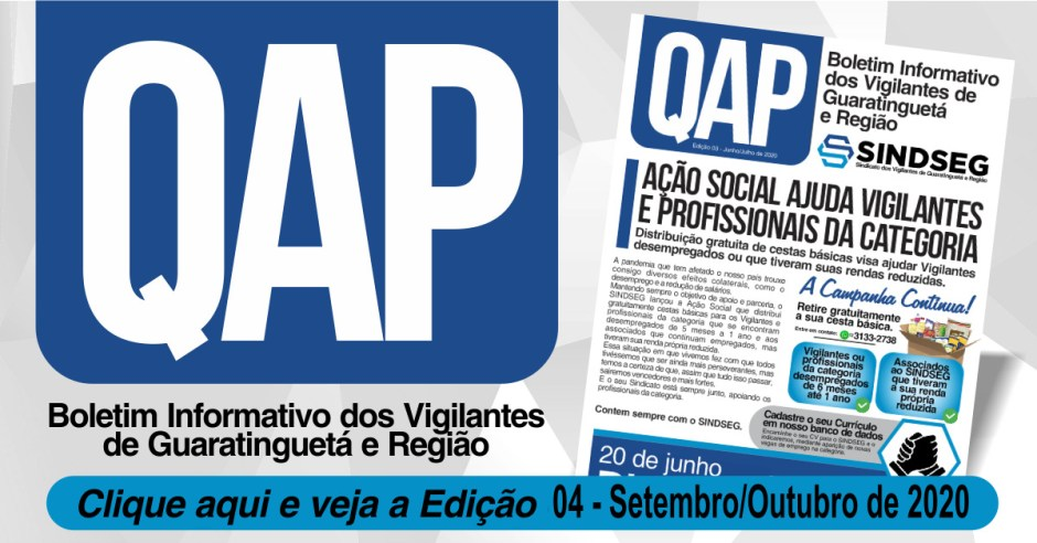 QAP o Boletim informativo do Sindseg Edição Nº 04