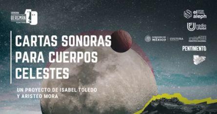 """Cartel del proyecto """"Cartas sonoras para cuerpos celestes""""."""
