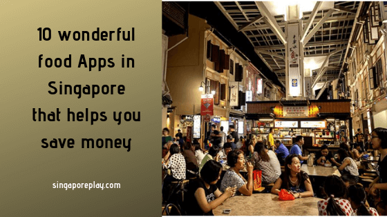 10 wonderful food Apps in Singapore that helps you save money