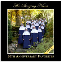 30th Anniversary Favorites by the Singing Nuns