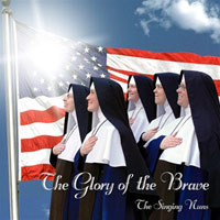 Glory of the Brave by the Singing Nuns