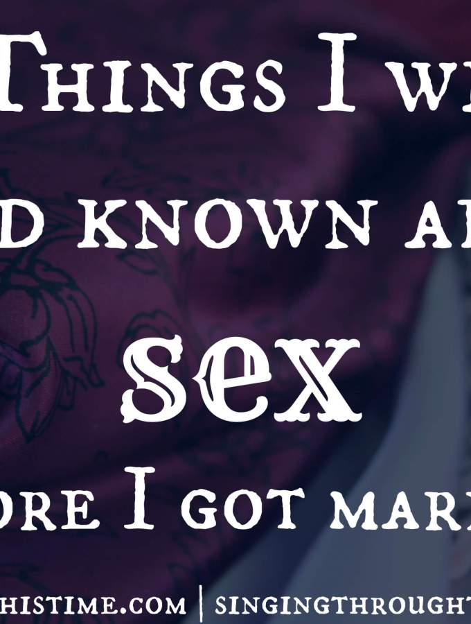 6 Things I Wish I Had Known About Sex (Before I Got Married)