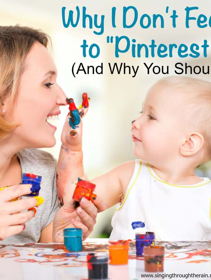 """Why I Don't Feel Inferior to """"Pinterest Moms"""""""